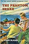 The Phantom Shark (The Phantom Shark (A Rick Brant Science-Adventure Story, #6))