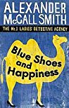 Blue Shoes and Happiness (Blue Shoes and Happiness (No. 1 Ladies' Detective Agency #7))