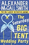 The Saturday Big Tent Wedding Party (The Saturday Big Tent Wedding Party (No. 1 Ladies' Detective Agency, #12))