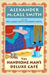 The Handsome Man's Deluxe Café (The Handsome Man's Deluxe Café (No. 1 Ladies' Detective Agency #15))