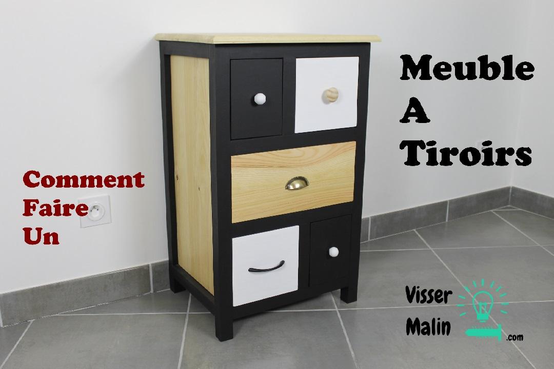 comment fabriquer un meuble a tiroirs