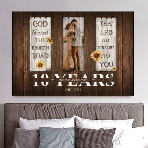 Personalized 10 Year Anniversary Gift For Wife, 10th Anniversary Gift For Husband Custom Photo God Blessed The Broken Road Canvas H0