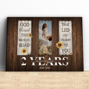 Personalized 2 Year Anniversary Gift For Her Custom Photo, Cotton Anniversary Gift For Him, God Blessed The Broken Road Canvas H0