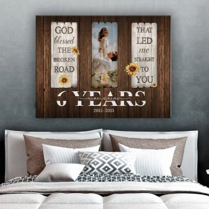 Personalized 6 Year Anniversary Gift For Her Custom Photo, 6th Anniversary Gift For Him, God Blessed The Broken Road Canvas H0