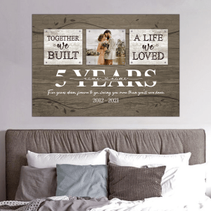 Personalized 5 Year Anniversary Gift For Wife, 5th Anniversary Gift For Husband Custom Photo Together We Built A Life Acrylic Print H3
