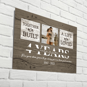 Personalized 4 Year Anniversary Gift For Her Custom Photo, 4th Anniversary Gift For Him, Together We Built A Life Metal Print H0