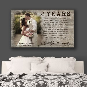 Personalized 2nd Wedding Anniversary Gift For Her, 2 Years Anniversary Gift, I Love You The Most Canvas H0
