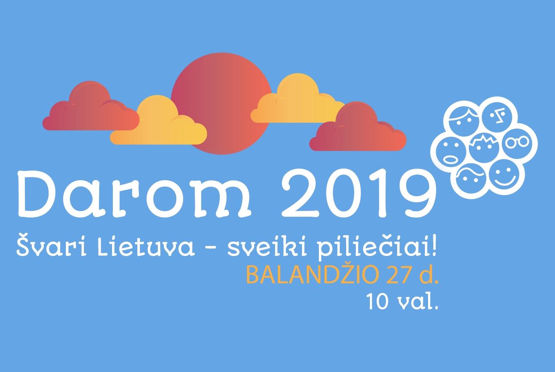 Kviečiame į kasmetinę akciją DAROM 2019