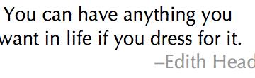 Oct 28edith head quote
