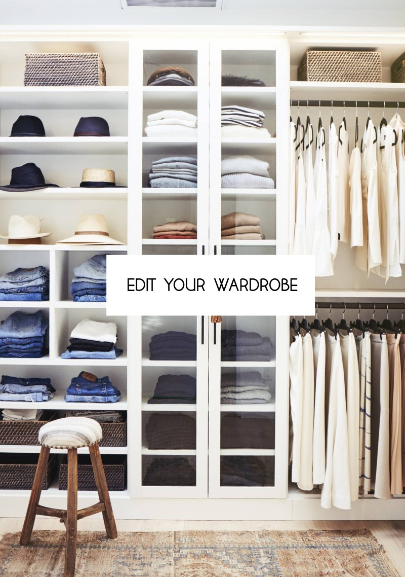 Edit your wardrobe