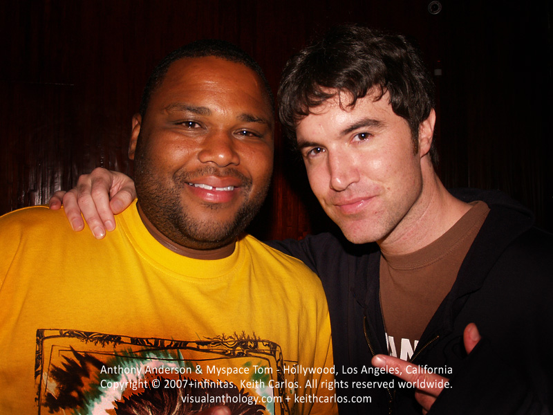 Anthony Anderson, actor, Black-ish & Tom Anderson, Myspace Tom - Hollywood, Los Angeles, California - Copyright © 2007+infinitas. Keith Carlos. All rights reserved worldwide. visualanthology.com + keithcarlos.com