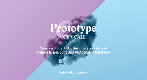 Open Call | Prototype 2020: The Festival of Curiosity