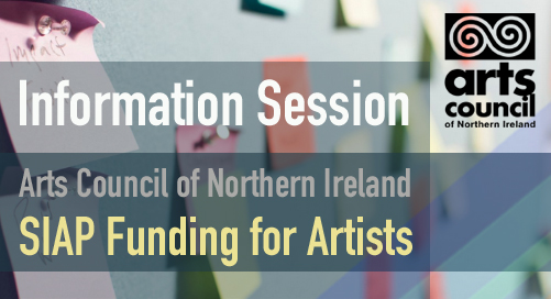 Arts Council of Northern Ireland: Information on SIAP Funding for Artists