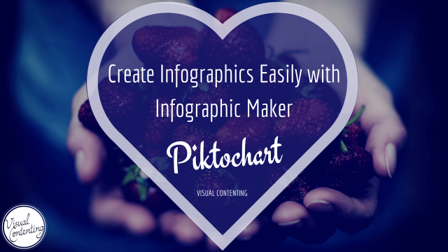 Create Infographics Easily with Infographic Maker Piktochart
