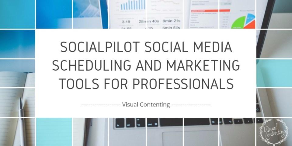 SocialPilot Social Media Scheduling and Marketing Tools for Professionals
