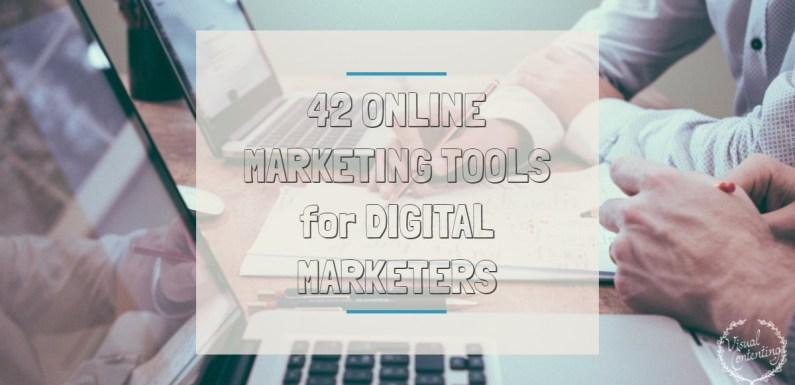 42 Online Marketing Tools for Digital Marketers [Infographic]