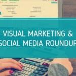 Visual Marketing and Social Media Roundup (September 12 – September 19 2016)