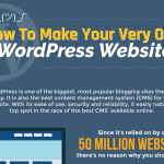 How to Make Your Very Own WordPress Website or Blog [Infographic]