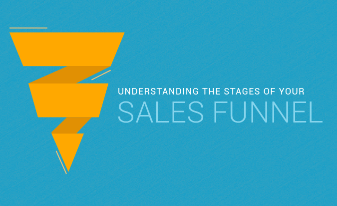 Understanding the Stages of Your Sales Funnel [Infographic]