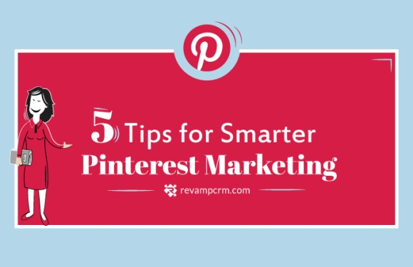 5 Tips for Smarter Pinterest Marketing [Infographic]