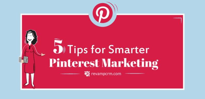 5 Tips for Smarter Pinterest Marketing [Infographic]