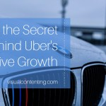 What Is the Secret behind Uber's Impressive Growth?