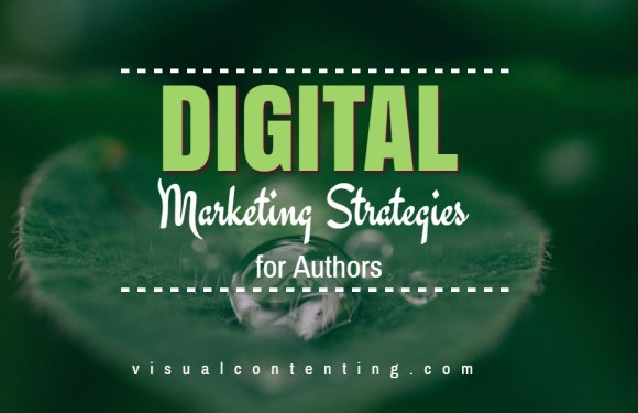Digital Marketing Strategies for Authors