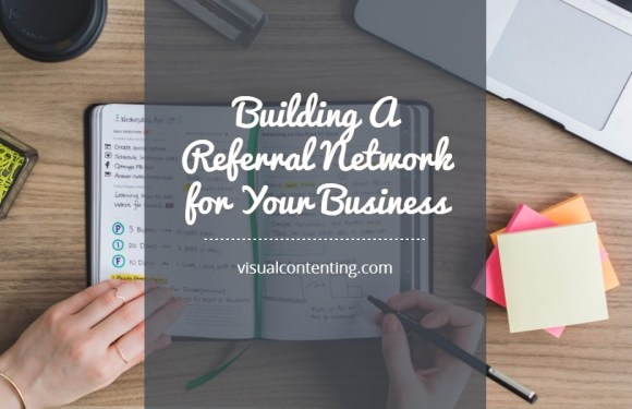 Building A Referral Network for Your Business [Infographic]