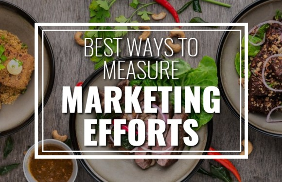 Best Ways to Measure Marketing Efforts
