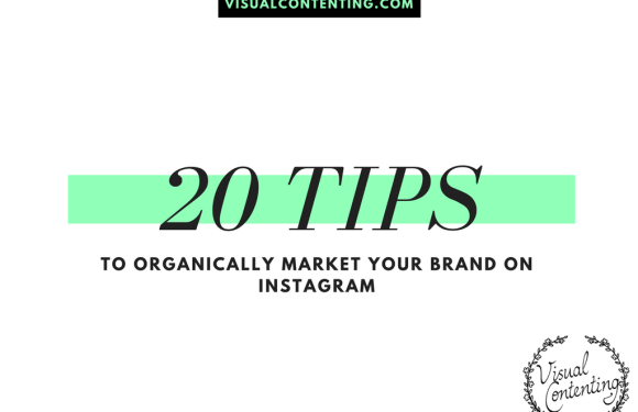 20 Tips to Organically Market Your Brand on Instagram [Infographic]