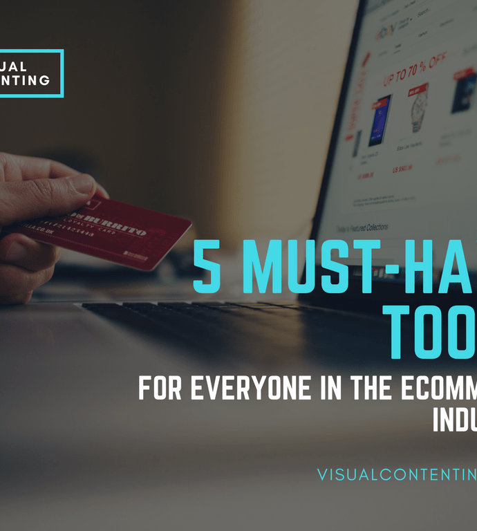 5 Must-Have Tools for Everyone in the eCommerce Industry