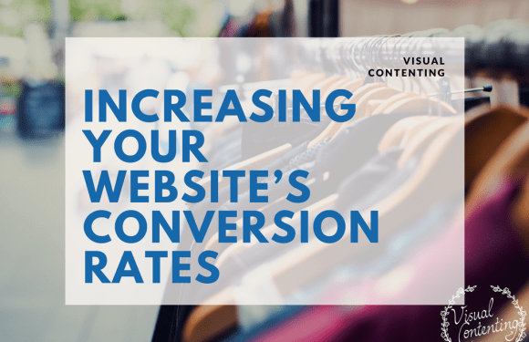 Increasing Your Website's Conversion Rates [Infographic]