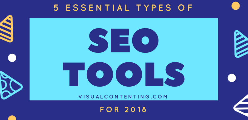 5 Essential Types of SEO Tools for 2018