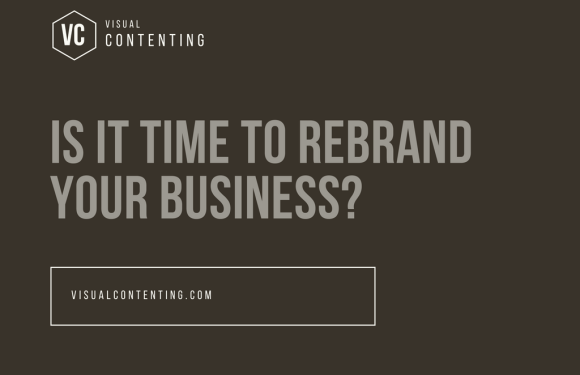 Is It Time to Rebrand Your Business?