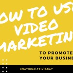 How to Use Video Marketing to Promote Your Business