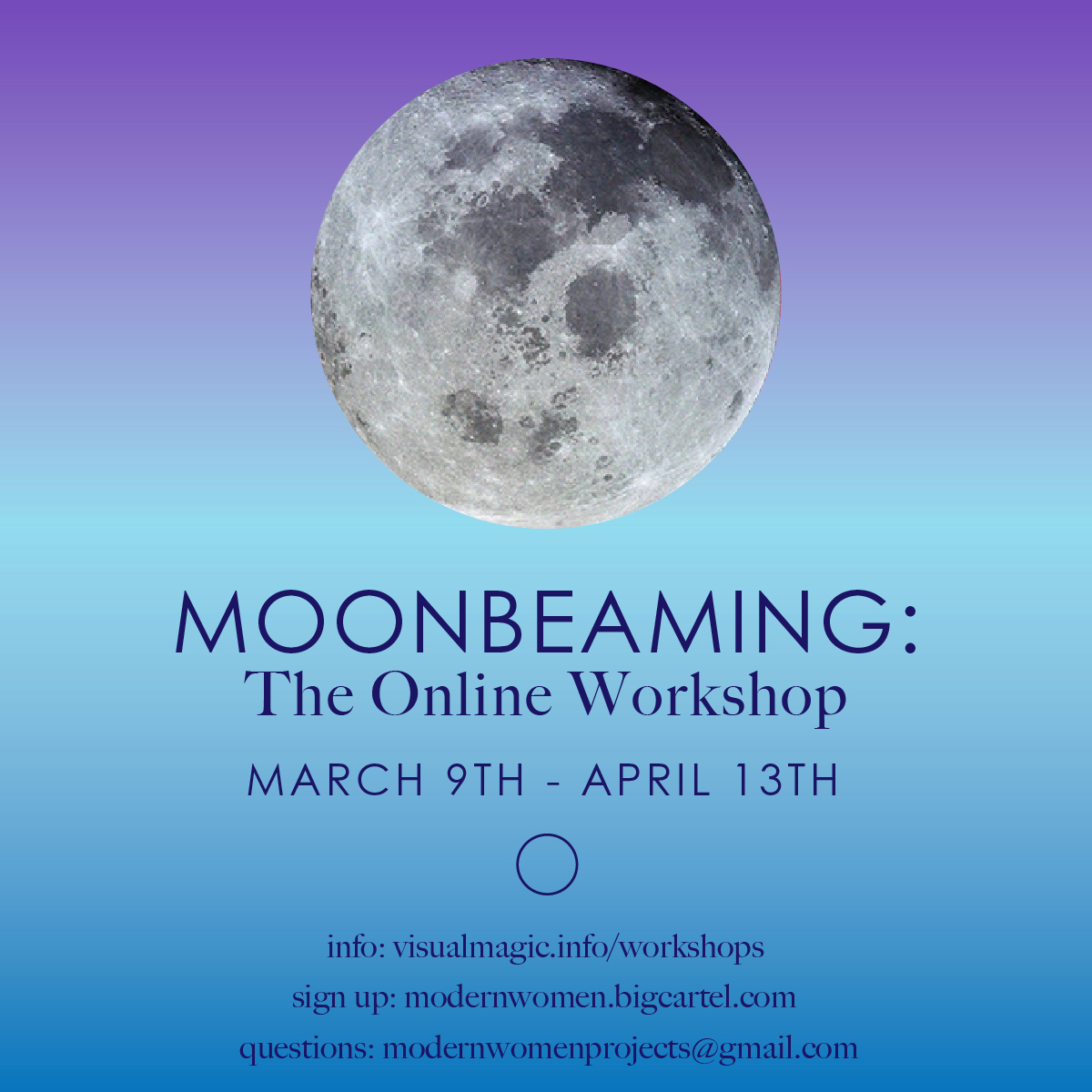 2020 Moonbeaming Online Workshop by Sarah Faith Gottesdiener Modern Women Visual Magic Many Moons Lunar Living