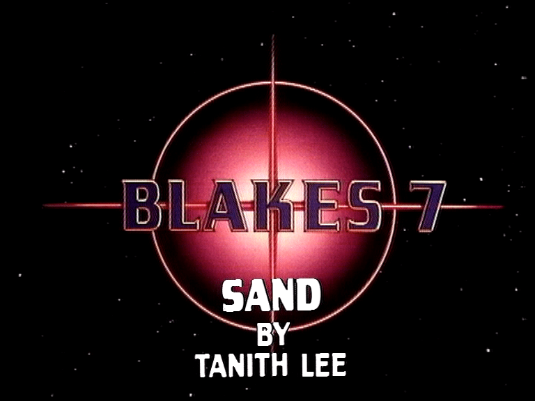 blake's 7 sand by tanith lee