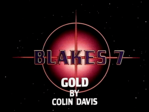 blakes 7 gold by colin davis