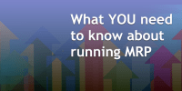 What_you_need_to_know_about_ running_MRP