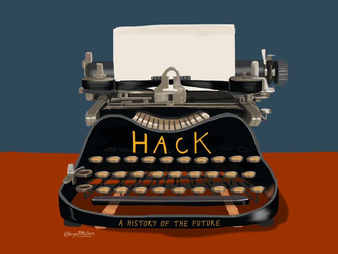 Hack - A History of the future