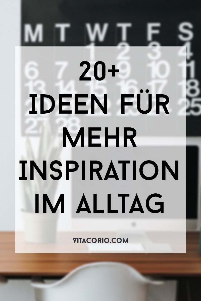 Ideen für mehr Inspiration