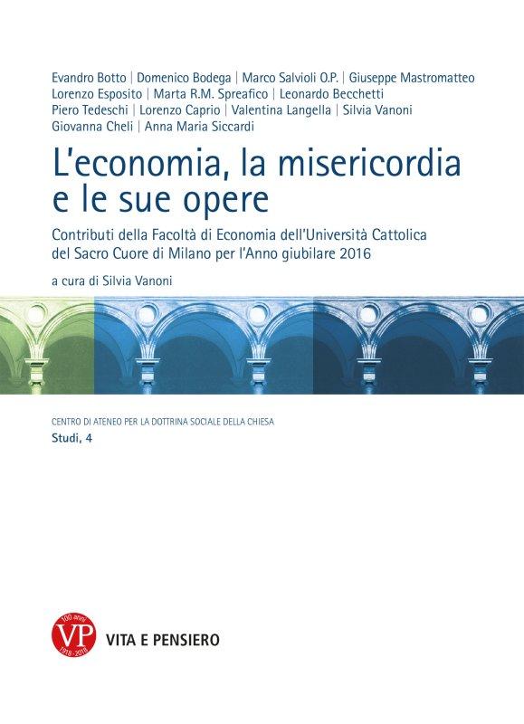 Leconomia La Misericordia Le Sue Opere