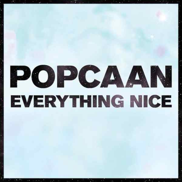 Popcaan_Everything_Nice_Mavado-2014