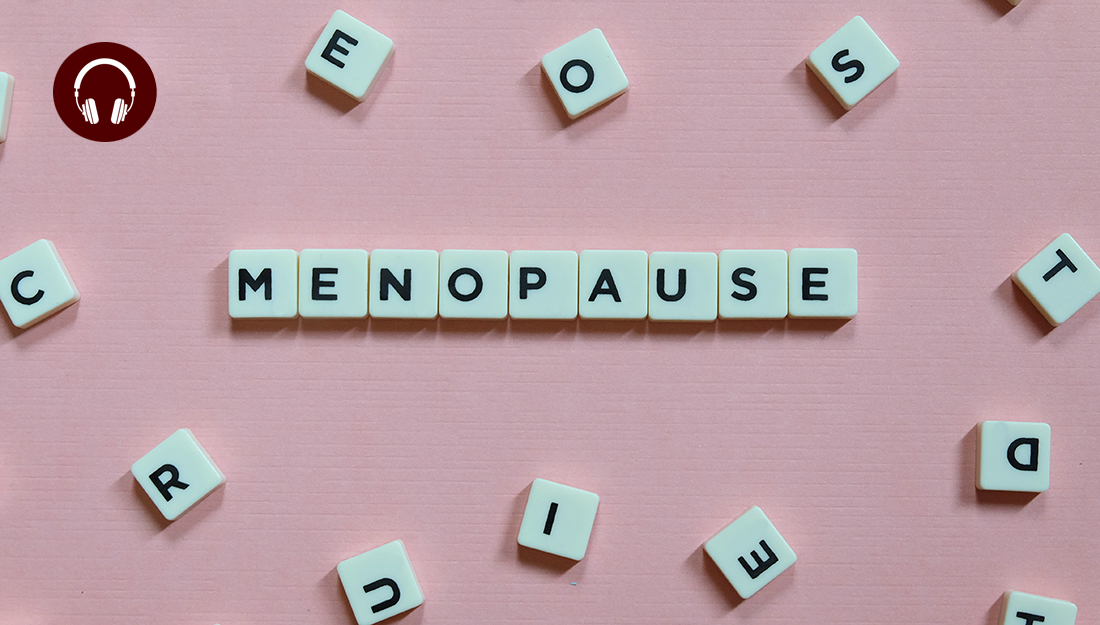 Menopause-small white blocks with letters that spell out the word 'menopause'
