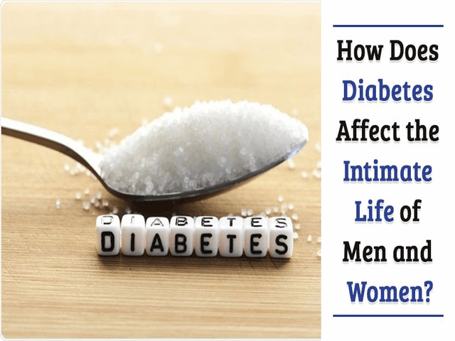 How does diabetes affect the Intimate lifetime of men and women?