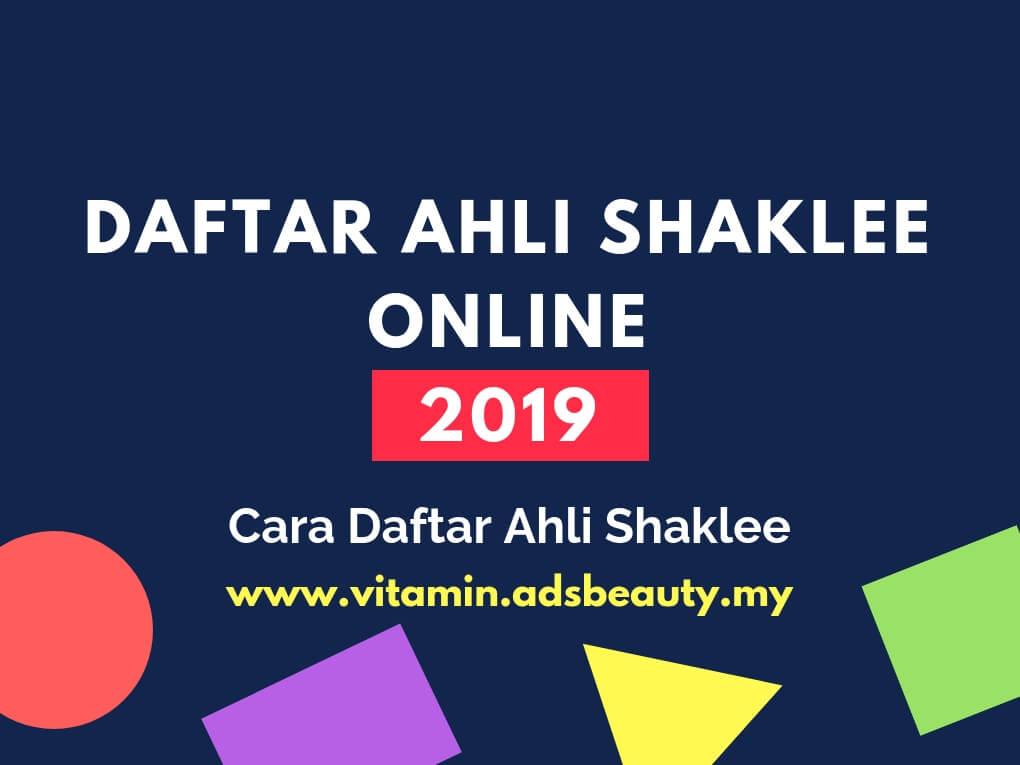 Daftar Ahli Shaklee Online Percuma 2019