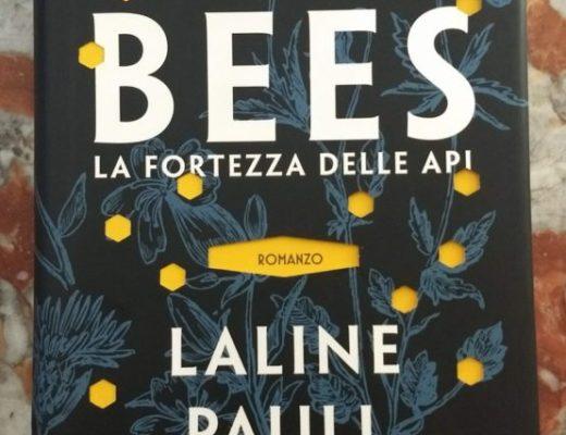 Bees La fortezza delle api Laline Paul