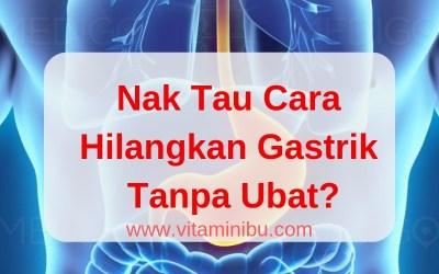 Tips Puasa Bagi Penghidap Gastrik – Rahsia Saya Atasi Masalah Gastrik TANPA UBAT
