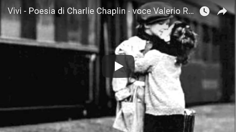 Vivi, poesia di Charlie Chaplin