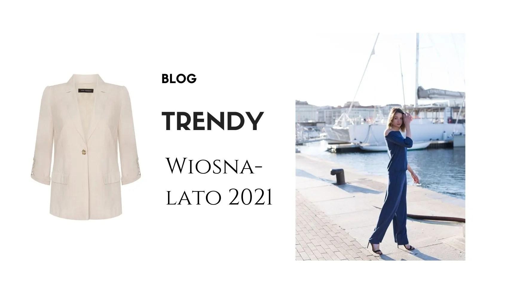 trendy wiosna lato 2021 moda damska przegląd